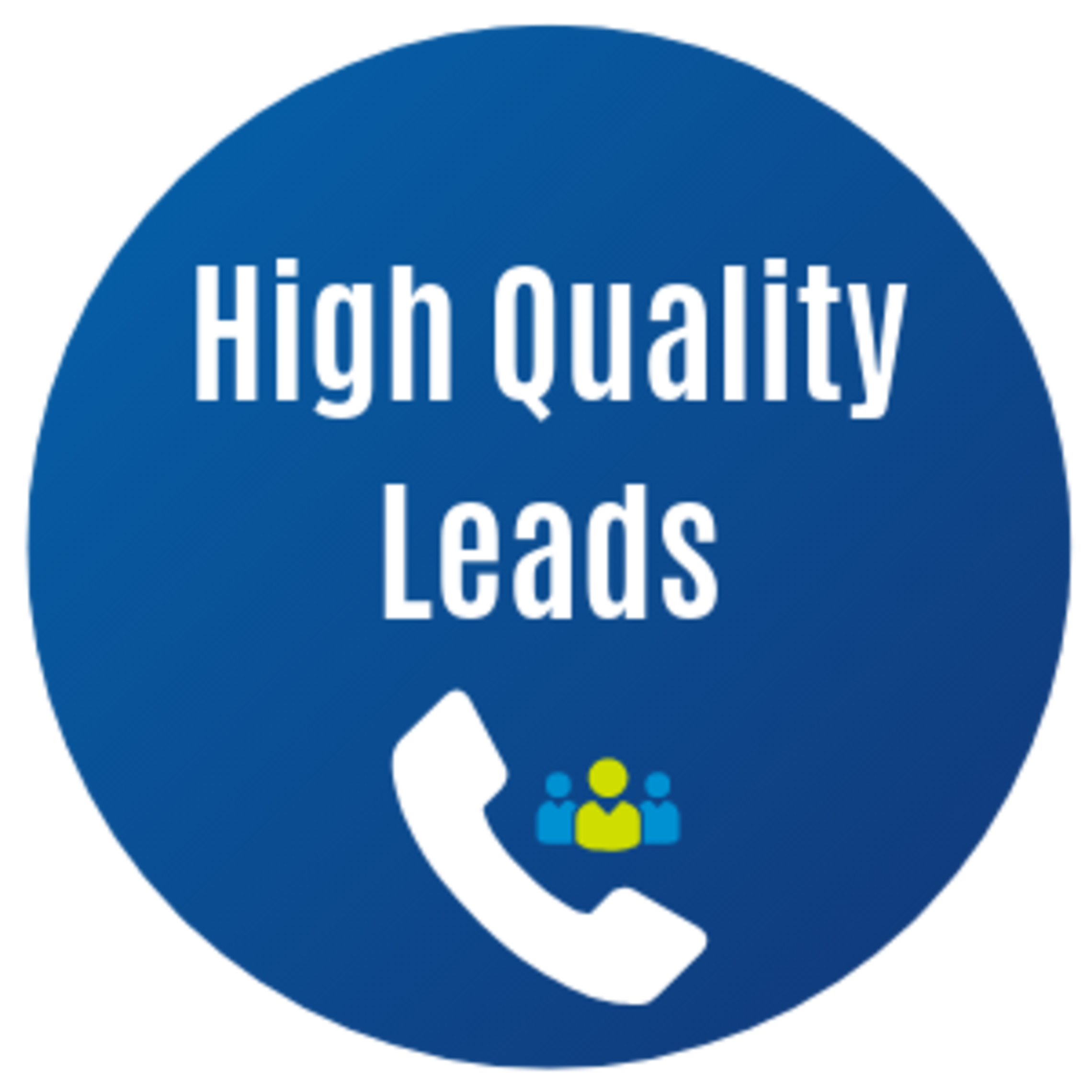 High Quality Leads